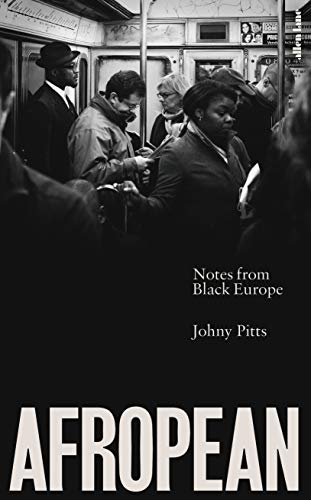 Afropean: Notes from Black Europe (English Edition) - Victorian Lodge