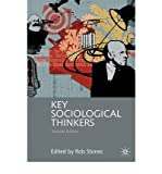 [(Key Sociological Thinkers)] [ Edited by Rob Stones ] [November, 2007]
