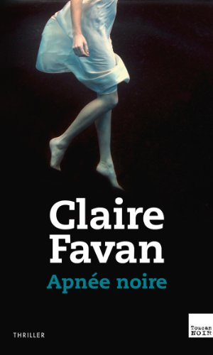 Apnée noire par Claire Favan