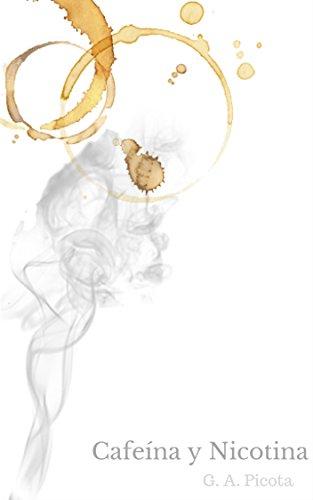 Cafeína y Nicotina por G. A.  Picota
