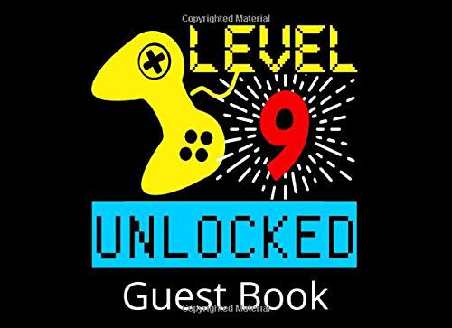 Level 9 Unlocked Guest Book: 9th Birthday Party Guestbook and Keepsake Book for 9 Year Olds