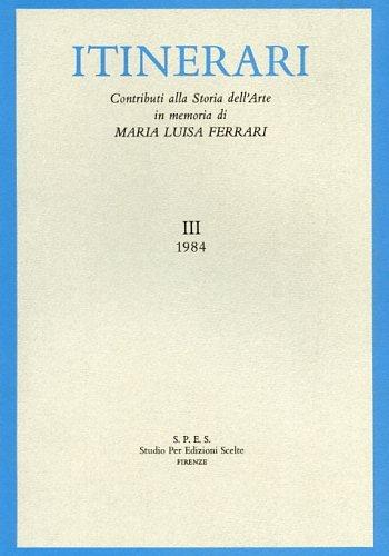 Contributi di storia dell'arte in memoria di Maria Luisa Ferrari Boschetto: 3