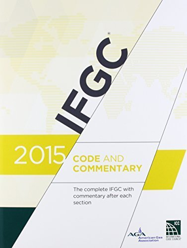 2015 International Fuel Gas Code Commentary by International Code Council (2015-02-01)