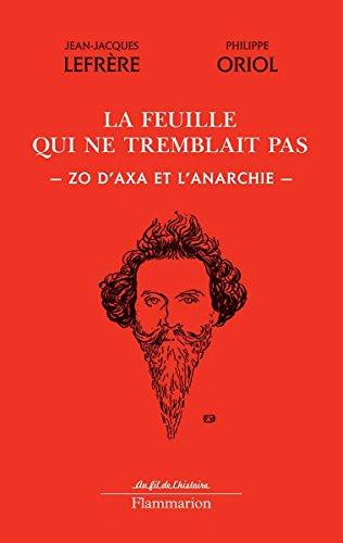 la-feuille-qui-ne-tremblait-pas-zo-daxa-et-lanarchie