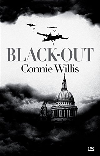 Black-out: Blitz, T1 (Science-Fiction) par Connie Willis