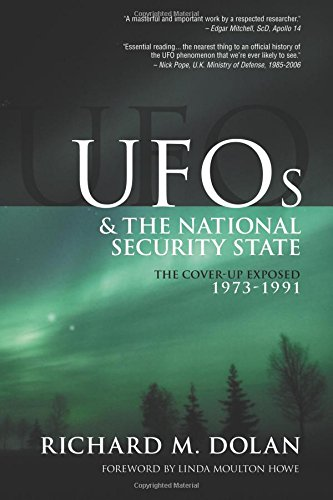 UFOs and the National Security State: The Cover-Up Exposed, 1973-1991