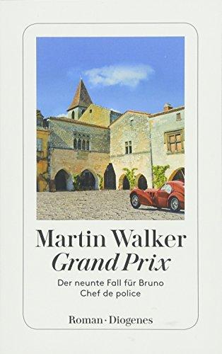 Grand Prix - Ein Fall für Bruno, Chef de Police  Bd. 9