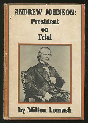 Andrew Johnson: President on Trial