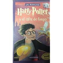 Harry Potter y el Caliz de Fuego / Harry Potter and the Goblet of Fire