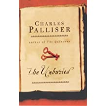 By Charles Palliser The Unburied (New Ed) [Paperback]