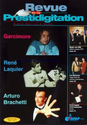 REVUE DE LA PRESTIDIGITATION [No 517] du 01/05/2000 - GARCIMORE - RENE LAQUIER - ARTURO BRACHETTI - MAGIE AUX U.S.A. - LES MARIOCAS - T.A.G. TAGADA - T.A.G. TSOINTSOIN - DURATY.