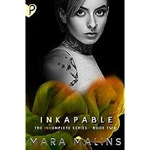 INKapable (INKomplete Book 2)