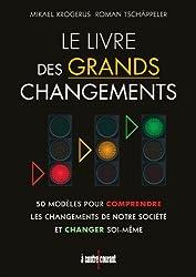 Le livre des grands changements