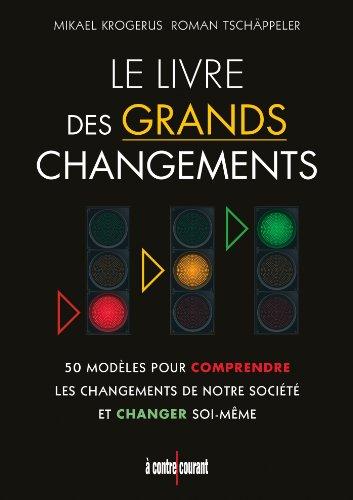 Le livre des grands changements par Mikael Krogerus