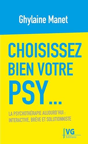 Choisissez bien votre psy... par Ghylaine Manet