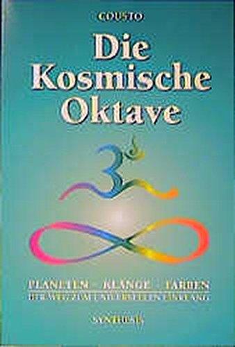 Die kosmische Oktave: Der Weg zum universellen Einklang