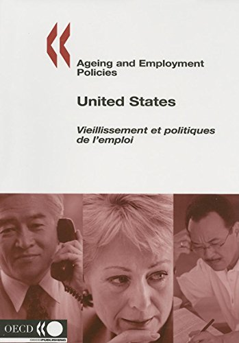 United States. : Ageing and Employment Policies