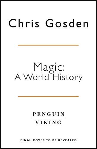 Magic: A World History (English Edition)