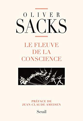Le fleuve de la conscience par Oliver Sacks