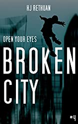 Broken City (Open Your Eyes Book 4)