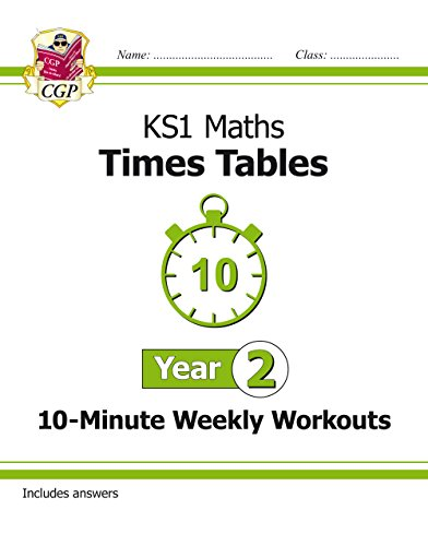 New KS1 Maths: Times Tables 10-Minute Weekly Workouts - Year 2 (CGP KS1 Maths)