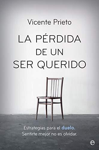 La pérdida de un ser querido por Vicente Prieto