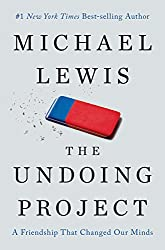 The Undoing Project: A Friendship That Changed Our Minds (Thorndike Press Large Print Popular and Narrative Nonfiction Series)