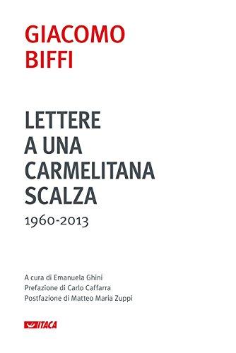 Lettere a una carmelitana scalza (1960-2013)