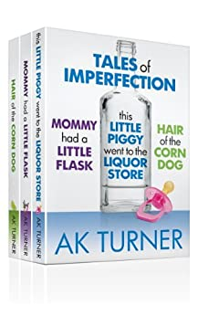 Tales of Imperfection Complete Collection (English Edition) von [Turner, A.K.]