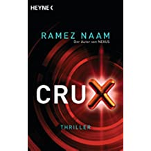 Crux: Roman (German Edition)