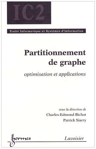 Partitionnement de graphe : Optimisation et applications