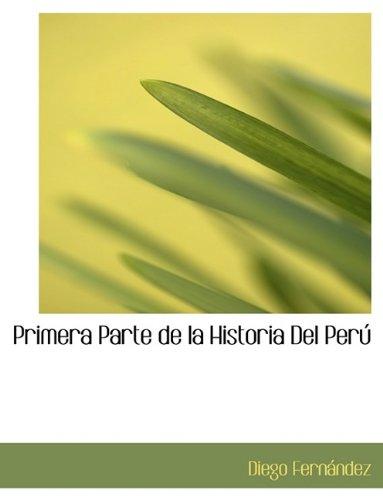 Primera Parte de la Historia Del Perú