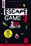 Escape Game 3 HORROR: 3 gruselige Escape Rooms ab 16: Das Erwachen des Vampirs, Die Horde der Zombies, Mysterium…
