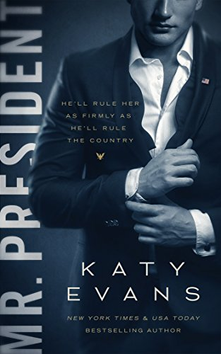 Mr. President (White House Book 1) (English Edition) von [Evans, Katy]