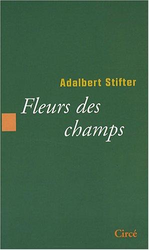 Fleurs des champs par Adalbert Stifter