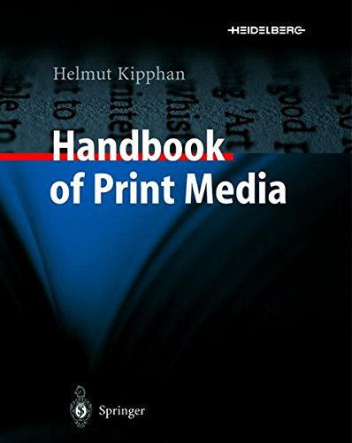 Handbook of Print Media: Technologies and Production Methods