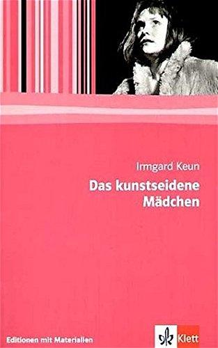 Das kunstseidene Mädchen: Textausgabe mit Materialien Klasse 11-13 (Editionen für den Literaturunterricht)