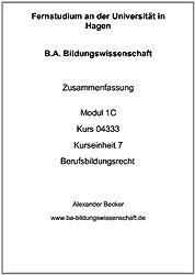 B.A. Bildungswissenschaft Zusammenfassung Modul 1C Kurs 04333 Kurseinheit 9 Berufsbildungspolitik in Europa