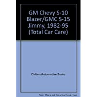 Chilton's Chevrolet Blazer/Jimmy/Bravada, 1982-91 Repair Manual