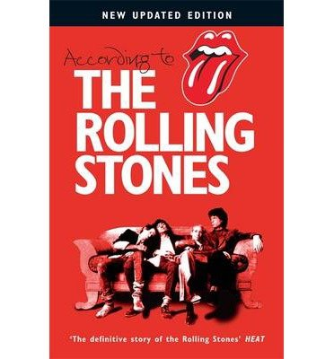 "[(According to the ""Rolling Stones"")] [ By (author) Mick Jagger, By (author) Keith Richards, By (author) Charlie Watts, By (author) Ronnie Wood ] [September, 2004]"