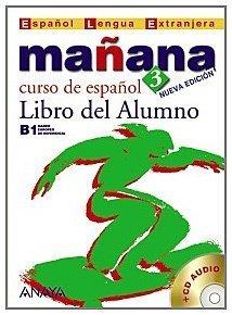 Manana 3. Libro del Alumno (Metodos. Manana) (Spanish Edition) by Pilar Alzugaray Zaragueta (2007-08-01)