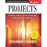 #8: Projects: Planning, Analysis, Selection, Financing, Implementation, and Review
