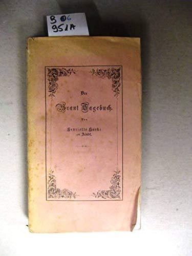 Der Braut Tagebuch.