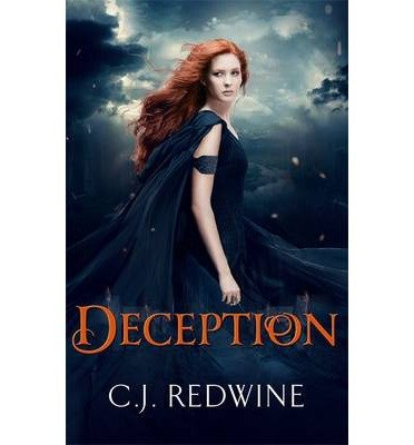 [( Deception )] [by: C. J. Redwine] [Sep-2013]