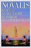 Hymnen an die Nacht. Heinrich von Ofterdingen (Goldmann Klassiker / Studienausgaben) - Novalis