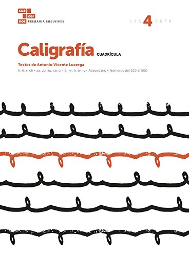 Cuaderno Caligrafía 4 (Cuadrícula) (Cuadernos de caligrafía) por Antonio Vicente Lucerga