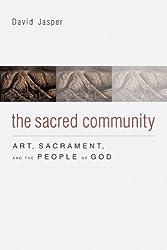 Sacred Community: Art, Sacrament & the People of God