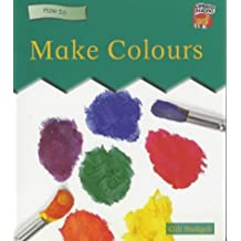 Make Colours: Beginning to Read (Cambridge Reading) by Gill Budgell (2000-03-02)