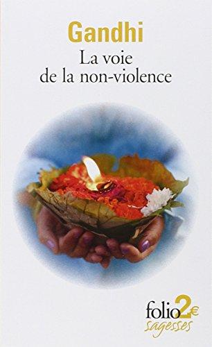 La voie de la non-violence par M Gandhi