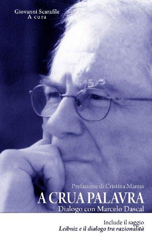 A Crua Palavra. Dialogo Con Marcelo Dascal